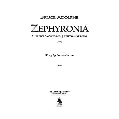 Lauren Keiser Music Publishing Zephyronia (for Woodwind Quintet) LKM Music Series by Bruce Adolphe