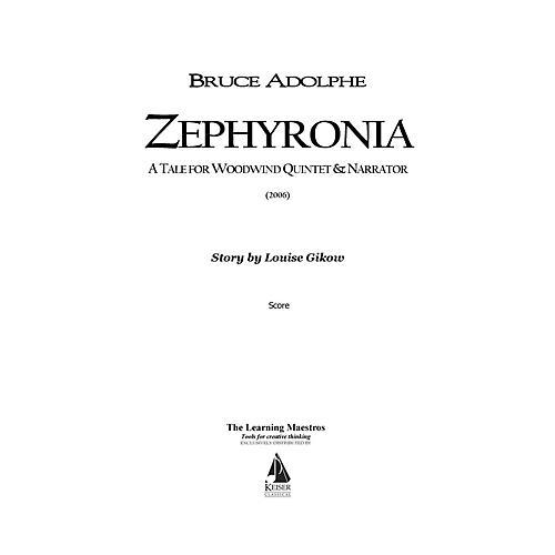 Lauren Keiser Music Publishing Zephyronia (for Woodwind Quintet) LKM Music Series by Bruce Adolphe