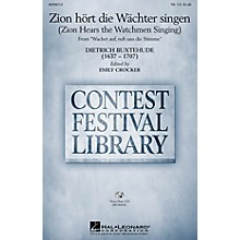 Hal Leonard Zion hort die Wachter singen (Zion Hears the Watchmen Singing) TB arranged by Emily Crocker