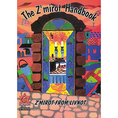 Tara Publications Zmirot and Kumzitz Z' Mirot (Handbook)