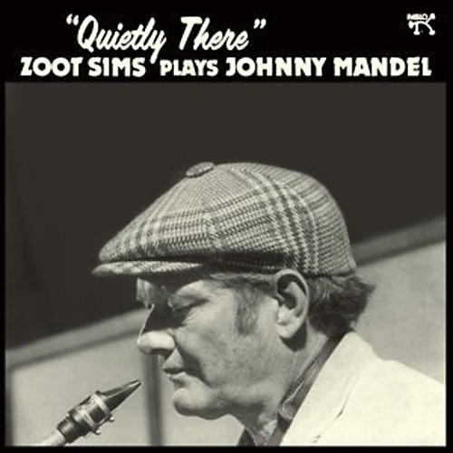 Alliance Zoot Sims - Quietly There: Zoot Sims Plays Johnny Mandel