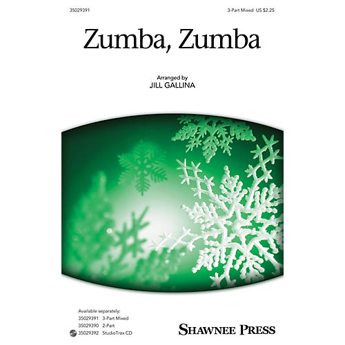 Shawnee Press Zumba, Zumba (Together We Sing Series) 3-Part Mixed arranged by Jill Gallina