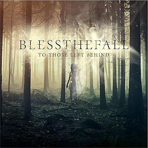 Alliance blessthefall - To Those Left Behind