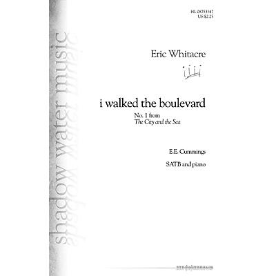 Shadow Water Music i walked the boulevard (No. 1 from The City and the Sea) SATB composed by Eric Whitacre