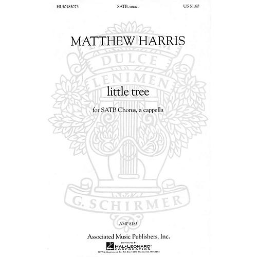 G. Schirmer little tree (from Chansons Innocentes) SATB a cappella composed by Matthew Harris