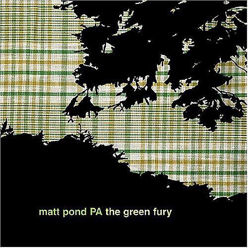 Alliance matt pond PA - Green Fury