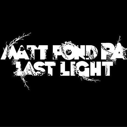 Alliance matt pond PA - Last Light