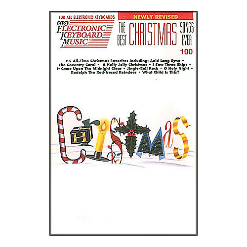 Hal Leonard the Best Christmas Songs Ever EKM 100
