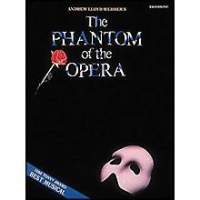Hal Leonard the Phantom Of The Opera for Trombone