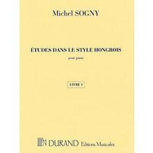 Editions Durand Études dans le style hongrois (Etudes in Hungarian Style) Editions Durand Softcover by Michel Sogny